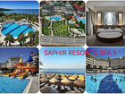 Saphir resort SPA 5 x турция